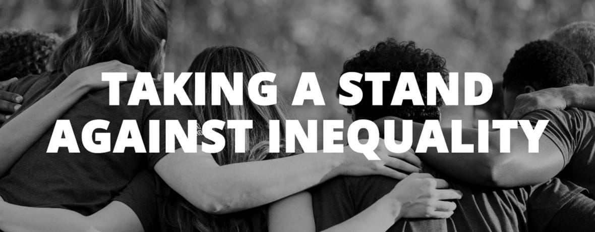 Taking a stand against inequality.